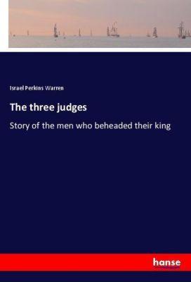 The three judges, Israel Perkins Warren