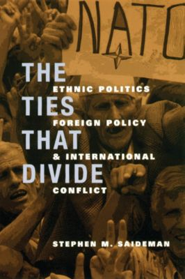 The Ties That Divide, Stephen Saideman