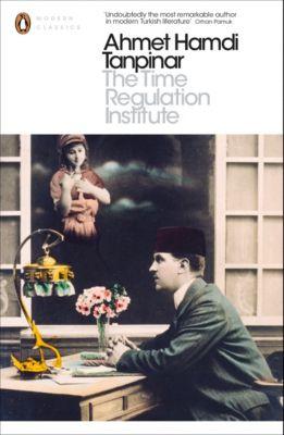 The Time Regulation Institute, Ahmet Hamdi Tanpinar