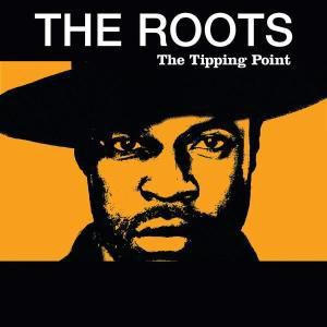 The Tipping Point, The Roots