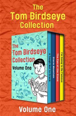 The Tom Birdseye Collection Volume One, Tom Birdseye