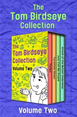The Tom Birdseye Collection Volume Two, Tom Birdseye