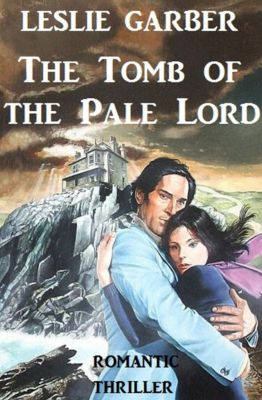 The Tomb of the Pale Lord, Leslie Garber