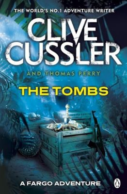 The Tombs, Clive Cussler, Thomas Perry