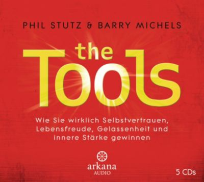 The Tools, 6 Audio-CDs, Phil Stutz, Barry Michels