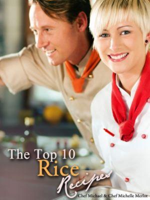 The Top 10 Rice Recipes, Michael Merlot