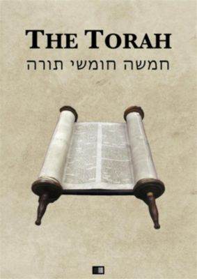 The Torah (The first five books of the Hebrew bible), Anonym