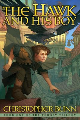 The Tormay Trilogy: The Hawk and His Boy (The Tormay Trilogy, #1), Christopher Bunn