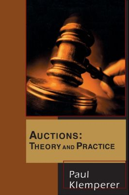 The Toulouse Lectures in Economics: Auctions, Paul Klemperer