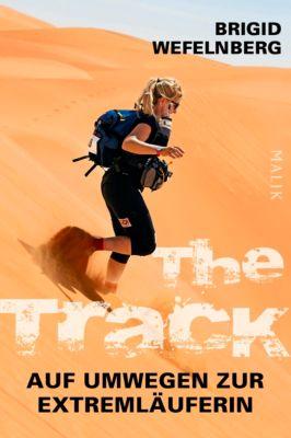The Track – Auf Umwegen zur Extremläuferin, Brigid Wefelnberg