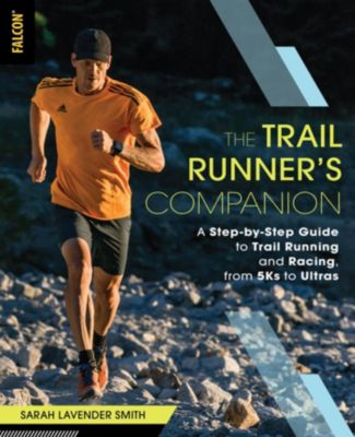 The Trail Runner's Companion, Sarah Lavender Smith