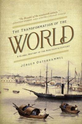 The Transformation of the World, Jürgen Osterhammel
