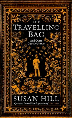The Travelling Bag, Susan Hill