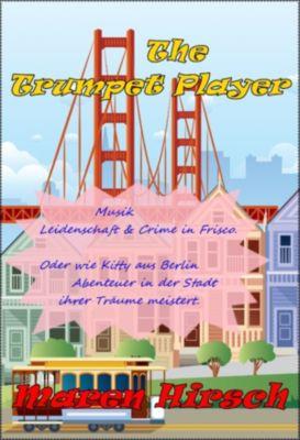 The Trumpet Player, Maren Hirsch