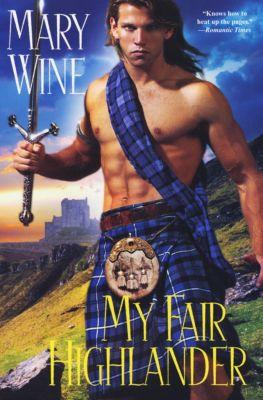 The Tudor Series: My Fair Highlander, Mary Wine