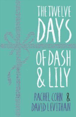 The Twelve Days of Dash & Lily, Rachel Cohn, David Levithan
