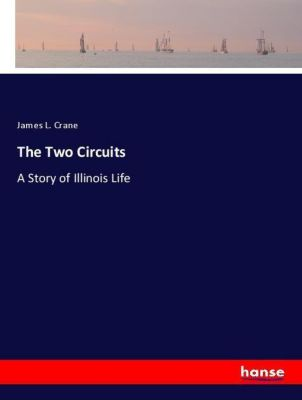 The Two Circuits, James L. Crane