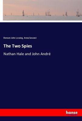 The Two Spies, Benson John Lossing, Anna Seward