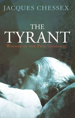 The Tyrant, Jacques Chessex