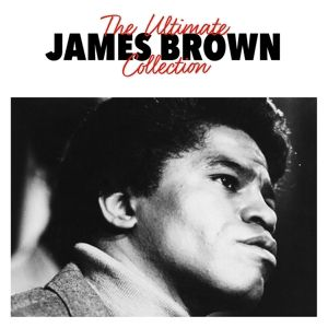 The Ultimate Collection, James Brown