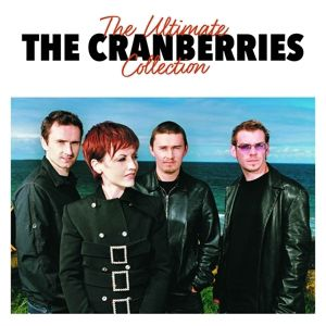 The Ultimate Collection, The Cranberries