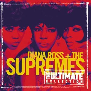 The Ultimate Collection:  Diana Ross & The Supremes, Diana & The Supremes Ross, Diana&the Supremes Ross