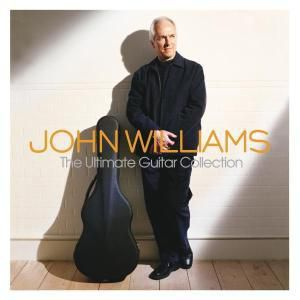 The Ultimate Guitar Collection, John Williams