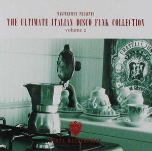 The Ultimate Italian Disco Funk Collection Vol.2, Diverse Interpreten