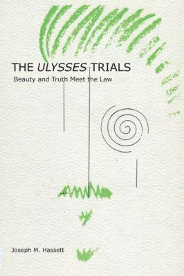 The Ulysses Trials, Joseph M. Hassett