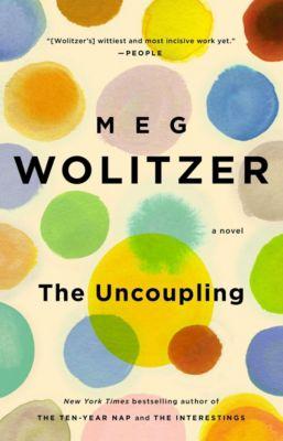 The Uncoupling, Meg Wolitzer