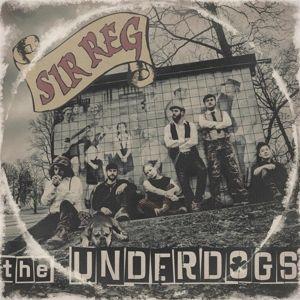 THE UNDERDOGS (DIGIPAK), Sir Reg