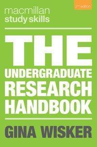 The Undergraduate Research Handbook, Gina Wisker