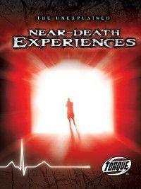 The Unexplained: Near-Death Experiences, Adam Stone