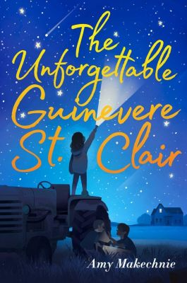 The Unforgettable Guinevere St. Clair, Amy Makechnie
