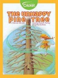 The Unhappy Pine Tree, Kathy C. Tierney
