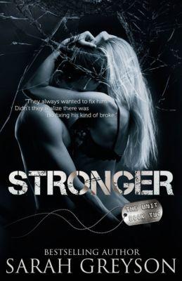 The Unit: Stronger (The Unit 2), Sarah Greyson