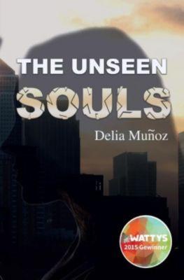 The Unseen Souls - Delia Muñoz |