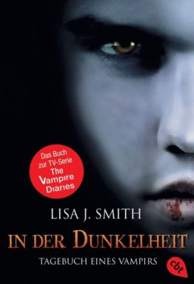 The Vampire Diaries Band 3: In der Dunkelheit, Lisa J. Smith