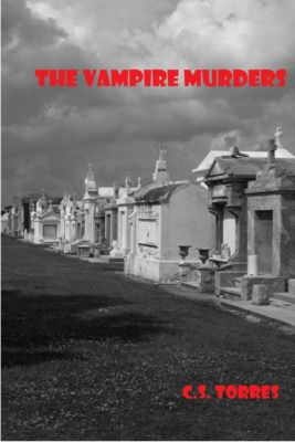 The Vampire Murders, C.S. Torres