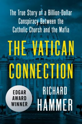 The Vatican Connection, Richard Hammer