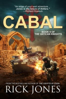 The Vatican Knights: Cabal (The Vatican Knights, #9), Rick Jones