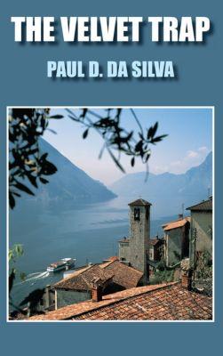 The Velvet Trap, Paul D. DA Silva