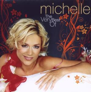 The Very Best Of, Michelle