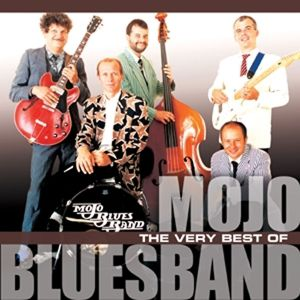 The Very Best Of, Mojo Blues Band