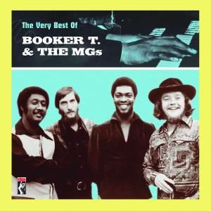 The Very Best Of Booker T. & The MG's, Booker T.& The Mg's