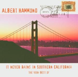 The Very Best Of-It Never Rains In Southern Cali, Albert Hammond