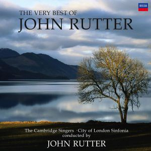 The Very Best of John Rutter, John Rutter