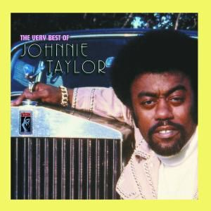 The Very Best Of Johnnie Taylor, Johnnie Taylor
