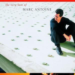 The Very Best Of Marc Antoine, Marc Antoine