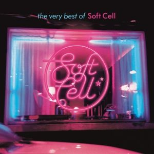 The Very Best Of Soft Cell, Soft Cell